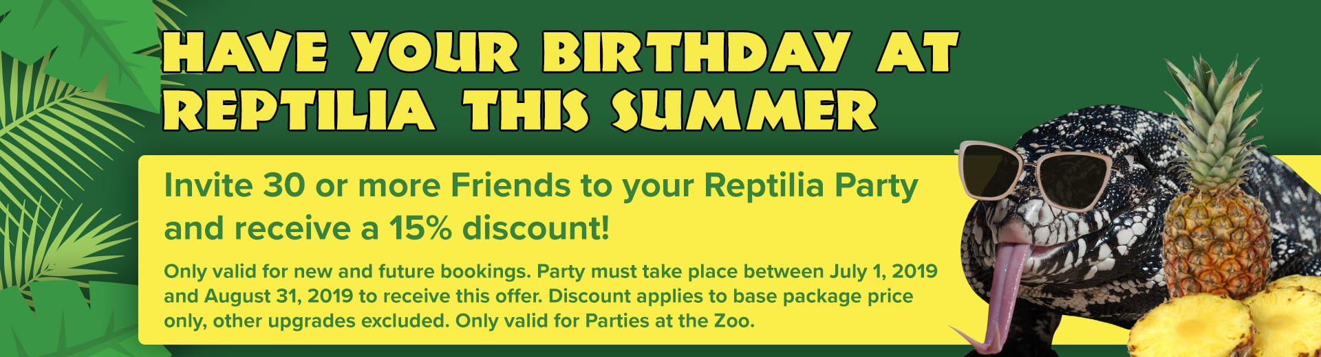 Summer Birthday Ideas and Discounts at Reptilia for Kids